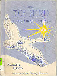Image for The Ice Bird A Christmas Legend