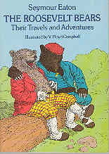 Image for The Roosevelt Bears: Their Travels and Adventures