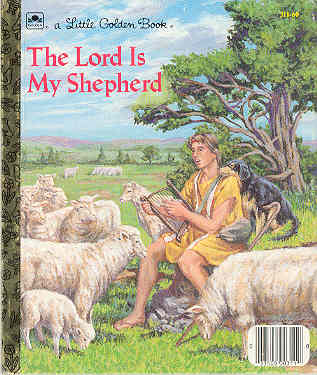Image for The Lord Is My Shepherd: The Twenty-Third Psalm