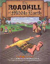Image for The Roadkill of Middle Earth