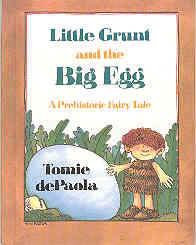 Image for Little Grunt and the Big Egg: A Prehistoric Fairy Tale