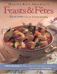 Image for Martha Rose Shulman's Feasts & Fetes: Elegantly Healthful Menus for Do-Ahead Entertaining