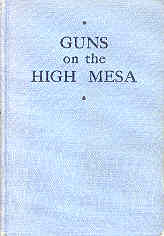Image for Guns on the High Mesa