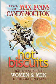 Image for Hot Biscuits: Eighteen Stories by Women and Men of the Ranching West