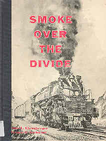 Image for Smoke Over the Divide Union Pacific Wyoming Division