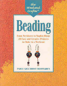 Image for Beading: From Necklaces to Napkin Rings, 20 Easy and Creative Projects to Make in a Week-End