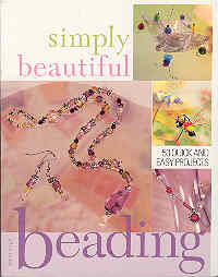 Image for Simply Beautiful Beading: 53 Quick and Easy Projects