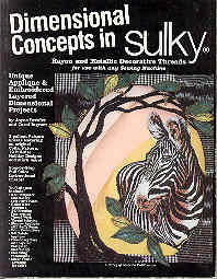 Image for Dimensional Concepts in Sulky Rayon and Metallic Decorative Threads