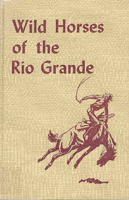 Image for Wild Horses of the Rio Grande