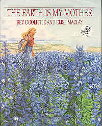 Image for The Earth Is My Mother