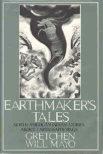 Image for Earthmaker's Tales: North American Indian Stories About Earth Happenings