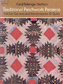 Image for Traditional Patchwork Patterns: Full-Size Cut-Outs and Instructions for 12 Quilts