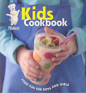 Image for Pillsbury Kids Cookbook: Food Fun For Boys And Girls