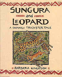 Image for Sungura and Leopard: A Swahili Trickster Tale