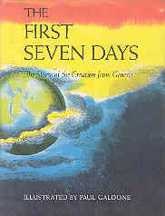 Image for The First Seven Days The Story of The Creation from Genesis