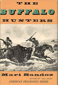 Image for The Buffalo Hunters The Story of the Hide Men