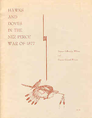 Image for Hawks and Doves in the Nez Perce' War of 1877