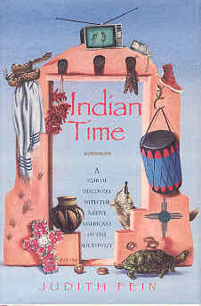 Image for Indian Time: A Year of Discovery With the Native Americans of the Southwest
