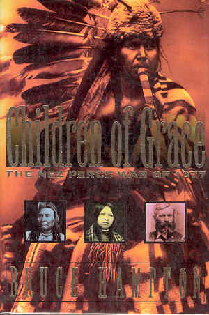 Image for Children of Grace: The Nez Perce War of 1877