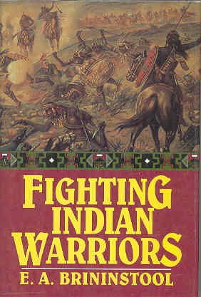 Image for Fighting Indian Warriors True Tales of the Wild Frontiers