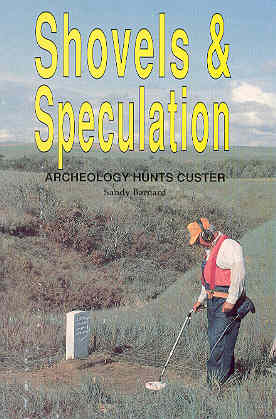 Image for Shovels & Speculation Archeology Hunts Custer
