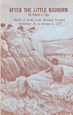 Image for After the Little Bighorn Battle of Snake Creek, Montana Territory September 30 to October 5, 1877