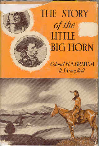 Image for The Story of the Little Big Horn Custer's Last Fight