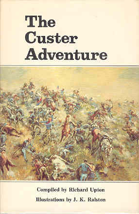 Image for The Custer Adventure As Told By Its Participants