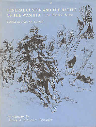 Image for General Custer and the Battle of the Washita The Federal View