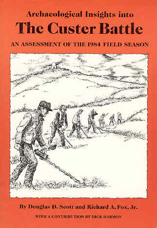 Image for Archaeological Insights into the Custer Battle: An Assessment of the 1984 Field Season/With Map