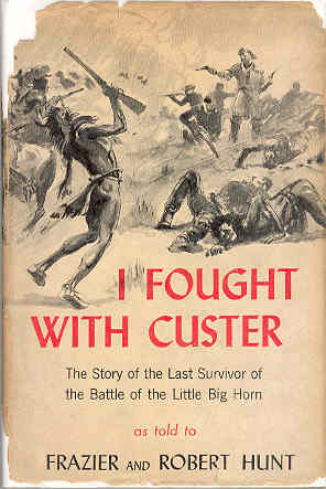 Image for I Fought With Custer