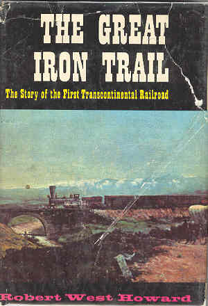 Image for The Great Iron Trail The Story of the First Transcontiental Railroad