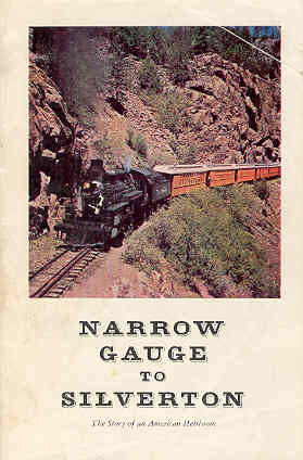 Image for Narrow Gauge to Silverton The Story of An American Heirloom