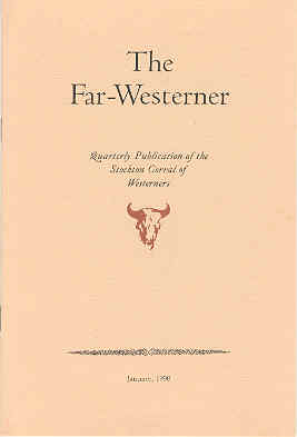 Image for The Far-Westerner Volume XXXI, January 1990, Number 1, Quarterly Publication of the Stockton Corral of Westerners
