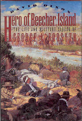Image for Hero of Beecher Island : The Life and Military Career of George A. Forsyth