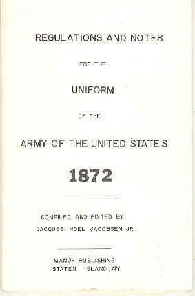 Image for Regulations and Notes for the Uniform of the United States of America 1872