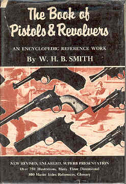 Image for The Book of Pistols and Revolvers