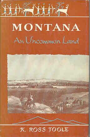 Image for Montana : An Uncommon Land