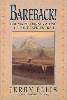 Image for Bareback!: One Man's Journey Along the Pony Express Trail