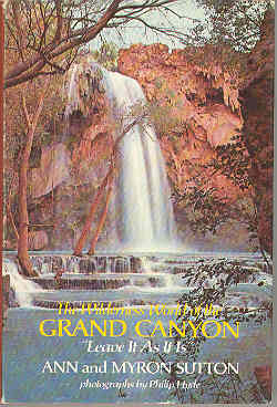 "Image for The Wilderness World of the Grand Canyon ""Leave It As It Is"""