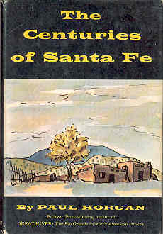 Image for The Centuries of Santa Fe