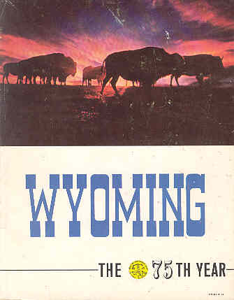Image for Wyoming - The 75th Year