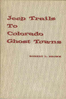 Image for Jeep Trails to Colorado Ghost Towns