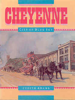 Image for Cheyenne: City of Blue Sky