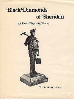 Image for Black Diamonds of Sheridan A Facet of Wyoming History