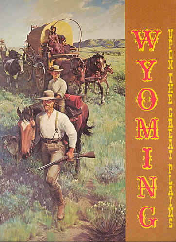 Image for Wyoming Upon the Great Plains