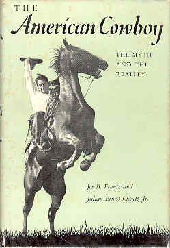 Image for The American Cowboy The Myth and the Reality