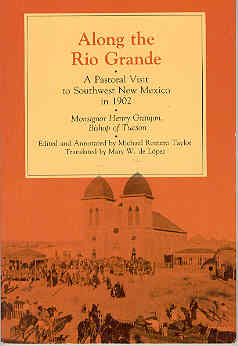Image for Along the Rio Grande: A Pastoral Visit to Southwest New Mexico in 1902