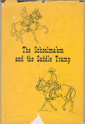 Image for The Schoolma'am and the Saddle Tramp