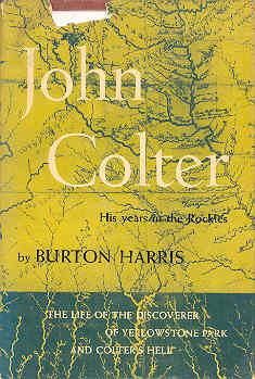 Image for John Colter His Years in the Rockies